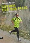 Córrer per ser feliç